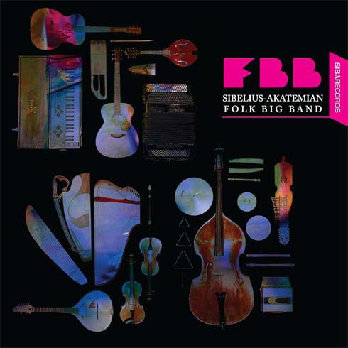 Sibelius-Akatemian Folk Big Band: FBB (SRCD-1012)